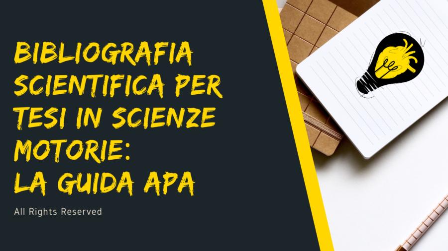 Bibliografia scientifica per tesi in Scienze Motorie: la guida APA
